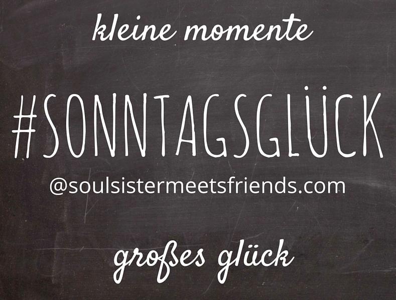 Sonntagsglück-Blogparade-soulsistermeetsfriends