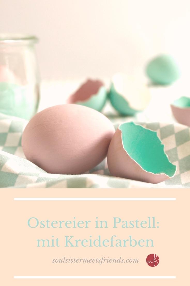 Ostereier in Pastell: ganz einfach mit Kreidefarben
