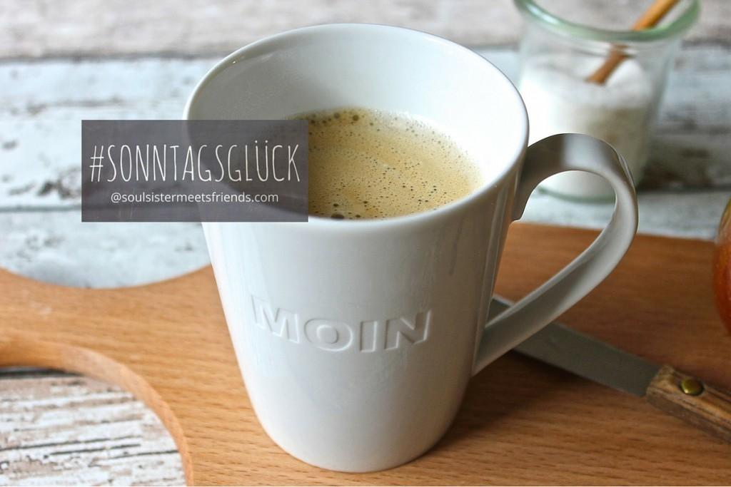 Blogparade-sonntagsglück-Kaffee-Blogger-soulsistermeetsfreinds