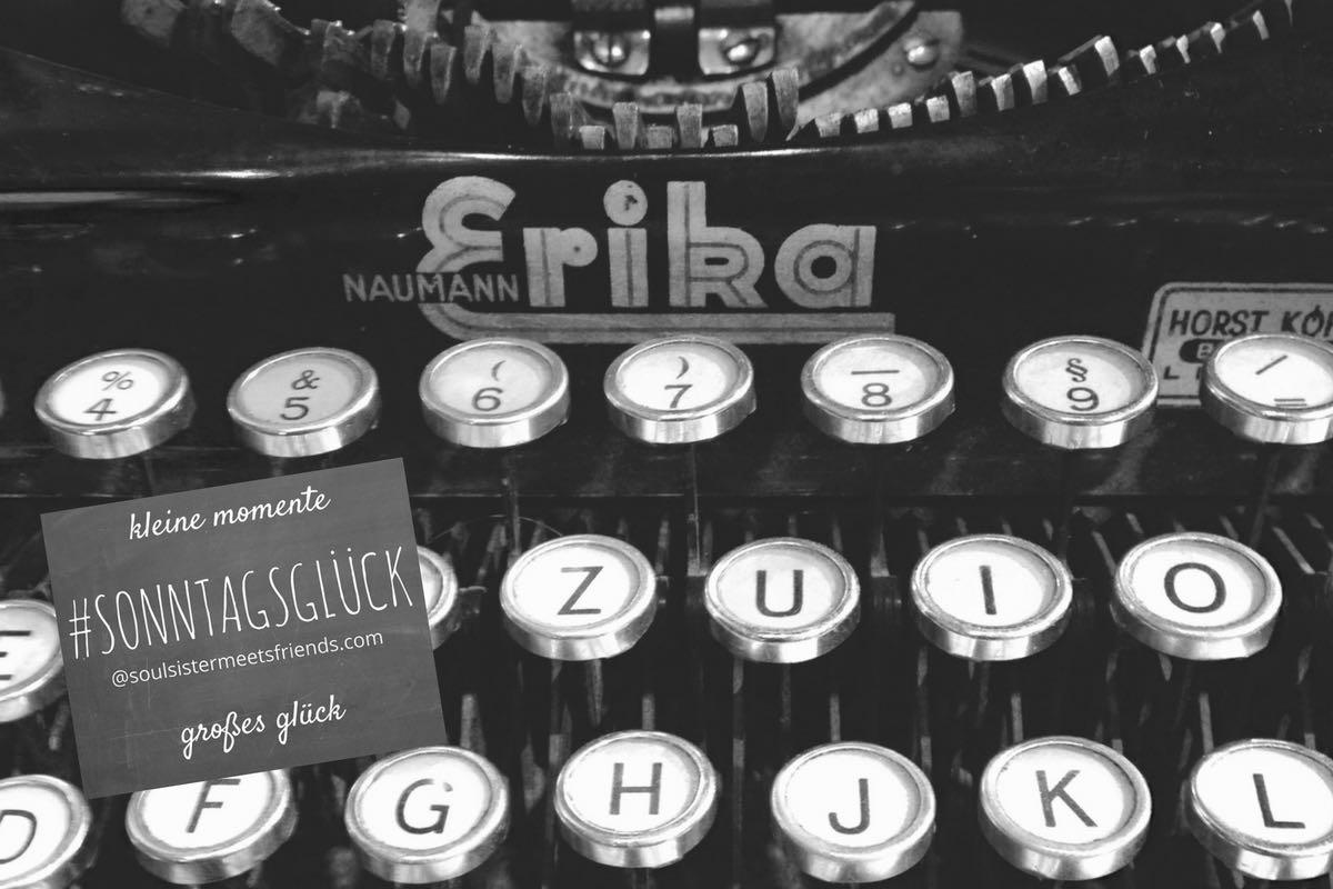 blogparade_sonntagsglueck_freelancer_journalismus_katrin_rembold_soulsistermeetsfriends