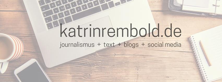 Katrin Rembold: freiberufliche Journalistin und Texterin.