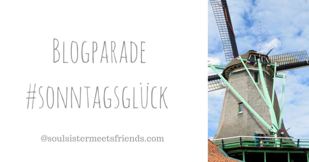Netzwerken für Blogger. Blogparade #sonntagsglück