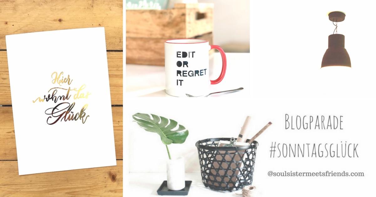 Netzwerken für Blogger: Blogparade #sonntagsglück