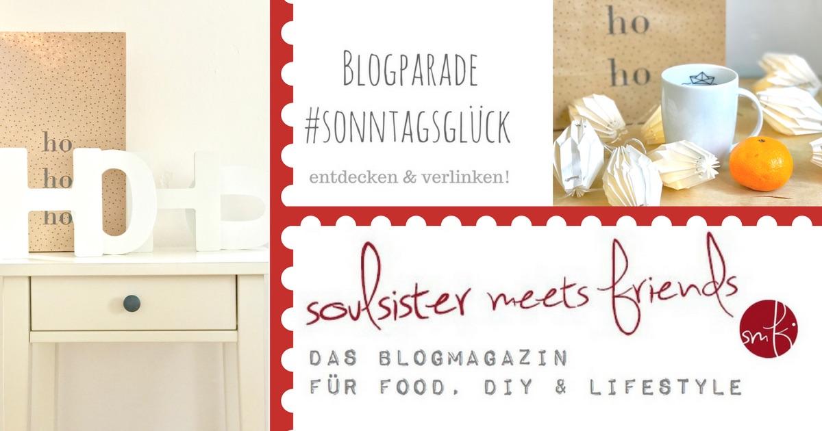 Blogparade #sonntagsglück: es weihnachtet sehr!