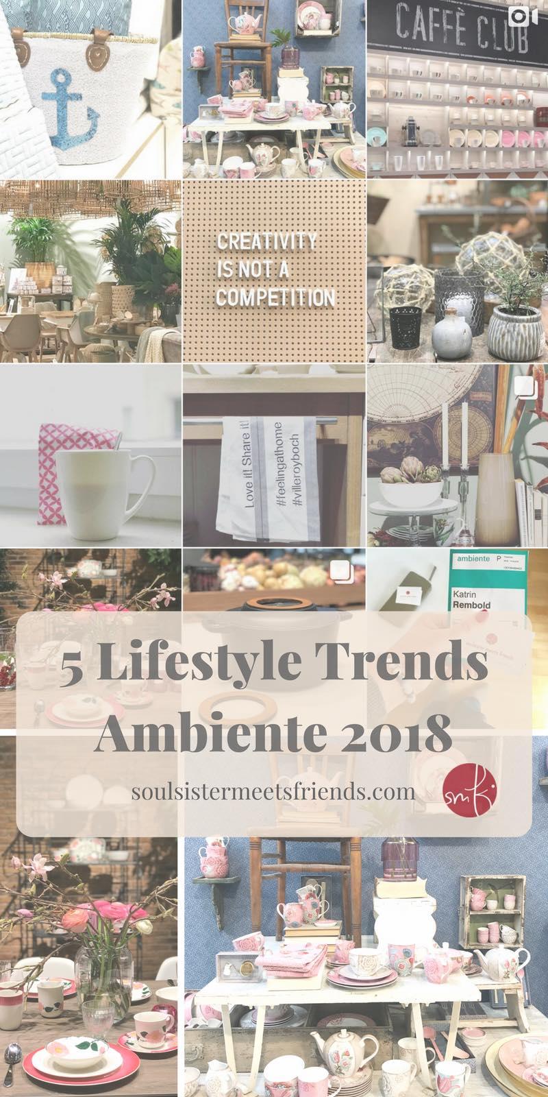 Die 5 großen #Lifestyle Trends auf der #Ambiente 2018