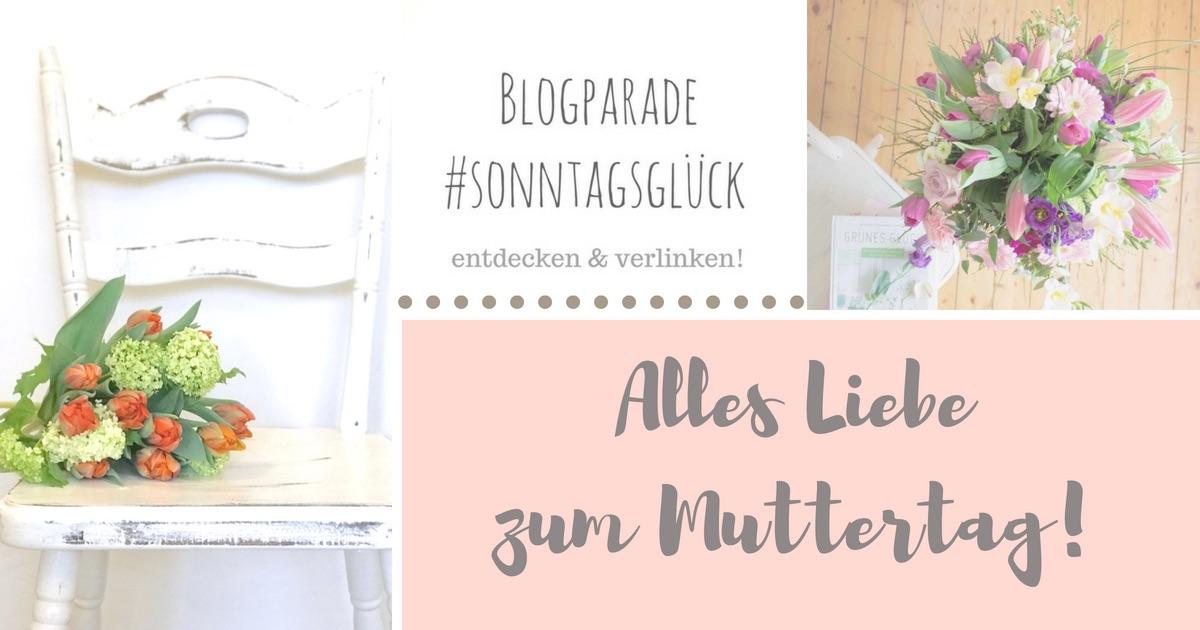 Blogarade #sonntagsglück: #Netzwerken für Blogger