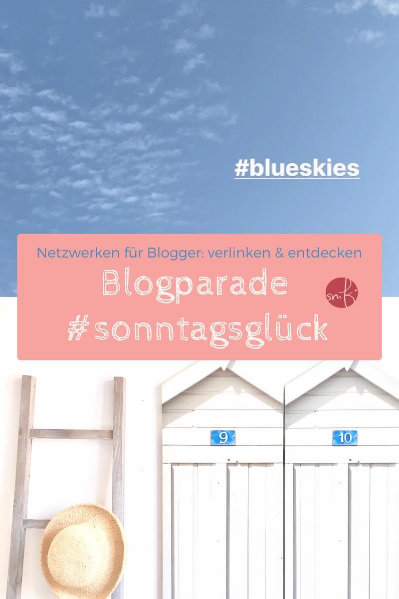 Blogpßarade sonntagsglück: Netzwerken für Blogger!