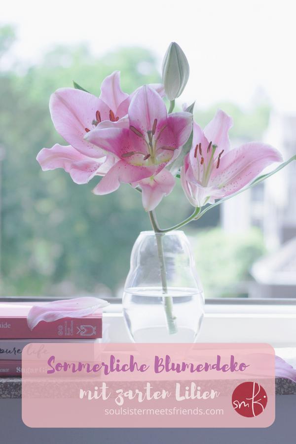 Sommerliche #Blumen - Deko mit #Lilien