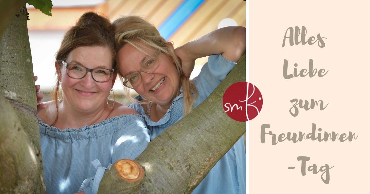 die Kolumne: Alles Liebe zum #Freundinnentag
