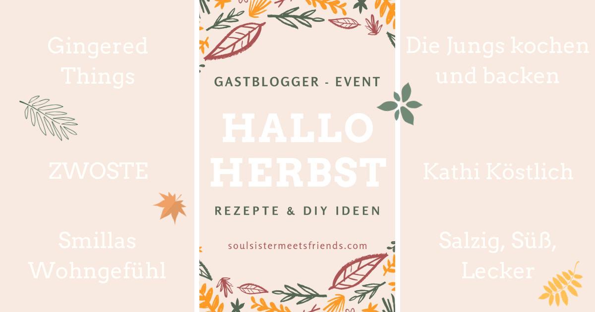 Hallo Herbst: DIY-Ideen und saisonale Rezepte beim Gastblogger-Event