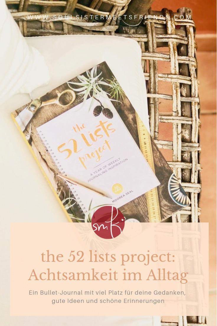 Achtsamkeit im Alltag: 52 lists project – ein Buch zum glücklich sein!