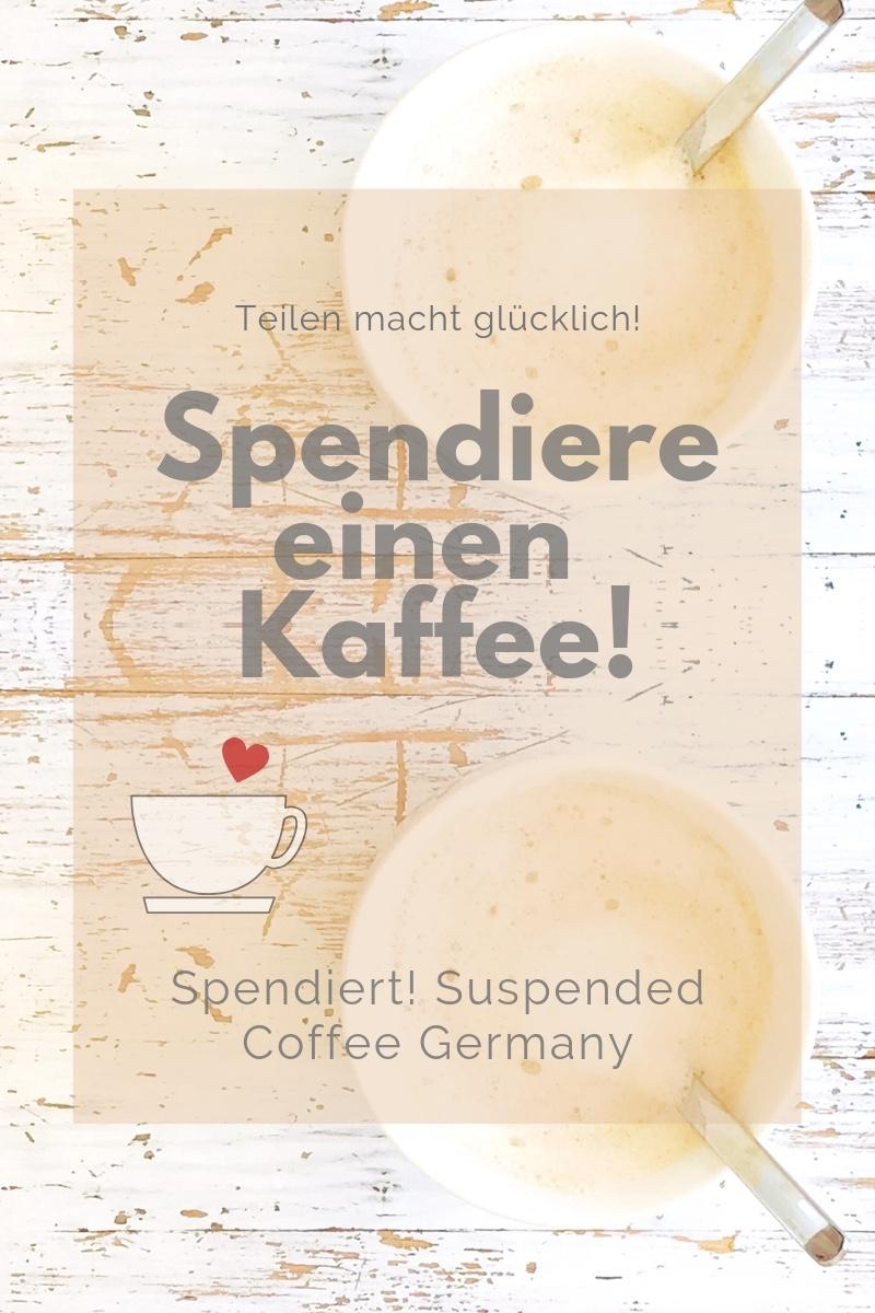 Sendiere einen Kaffee für jemanden, der sich keinen leisten kann! Das Interview 'Fünf Fragen an' mit Saskia Fuchs von Suspended Coffee Germany.