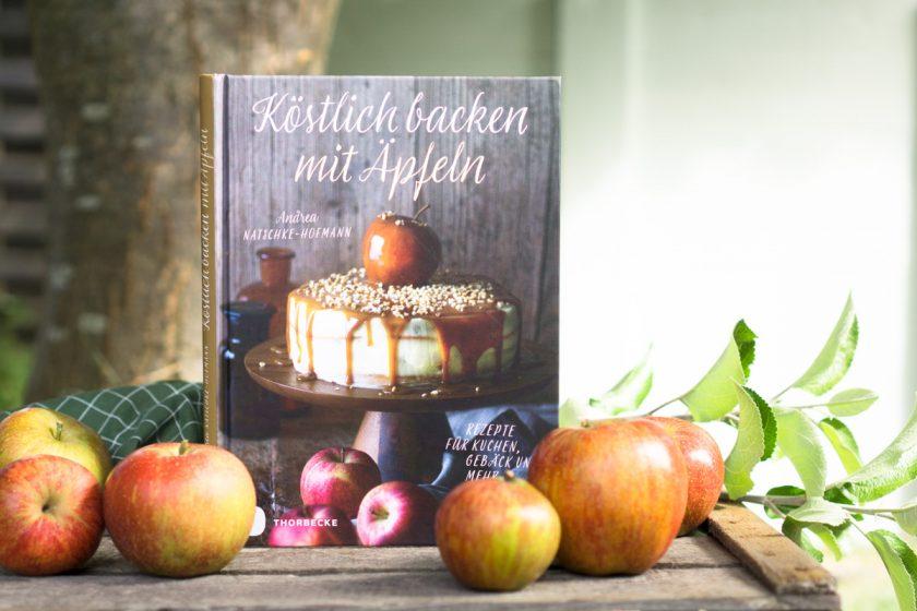 Mein neues Lieblings-Kochbuch: Köstlich backen mit Äpfeln
