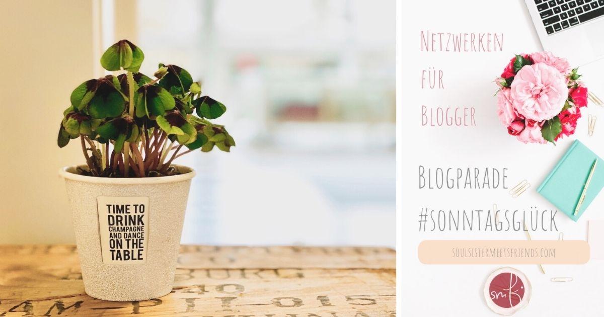 Netzwerken für Blogger beim sonntagsglück: Happy New Year