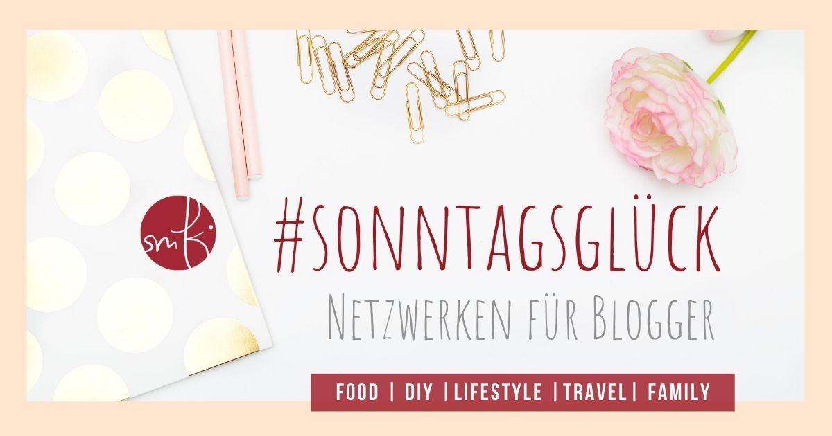 Netzwerken für Blogger beim #sonntagsglück auf soulsister meets friends – das Blogmagazin