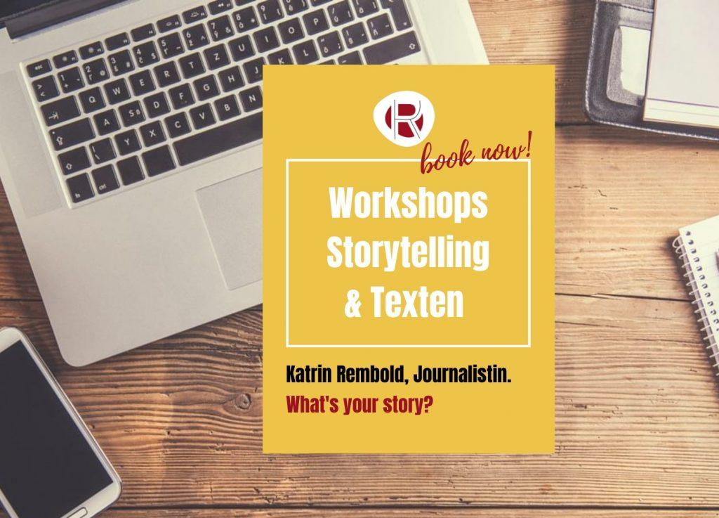 Katrin Rembold, Journalistin & Texterin. Workshop Storytelling und Texten. What's your story?