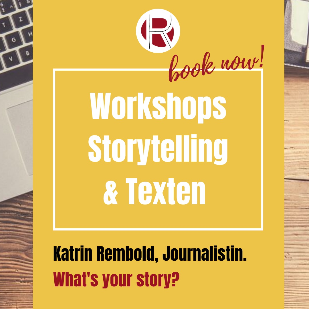 Katrin Rembold, Journalistin. Online Workshops für professionelles Storytelling und Texten. What's your story?