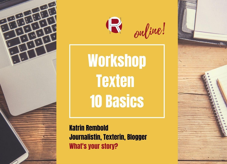 Katrin Rembold, Journalistin & Texterin. Online Workshop Storytelling und Texten. 10 Basics für deinen Text.