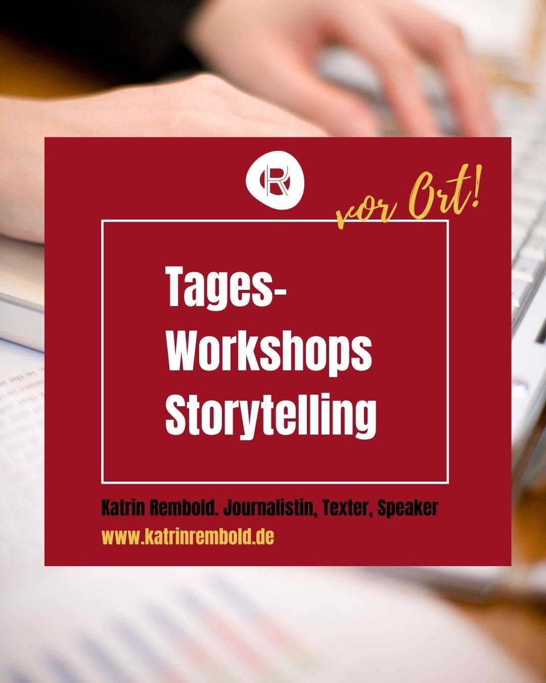 Katrin Rembold, Journalistin & Texterin. Online Workshop Storytelling und Texten.