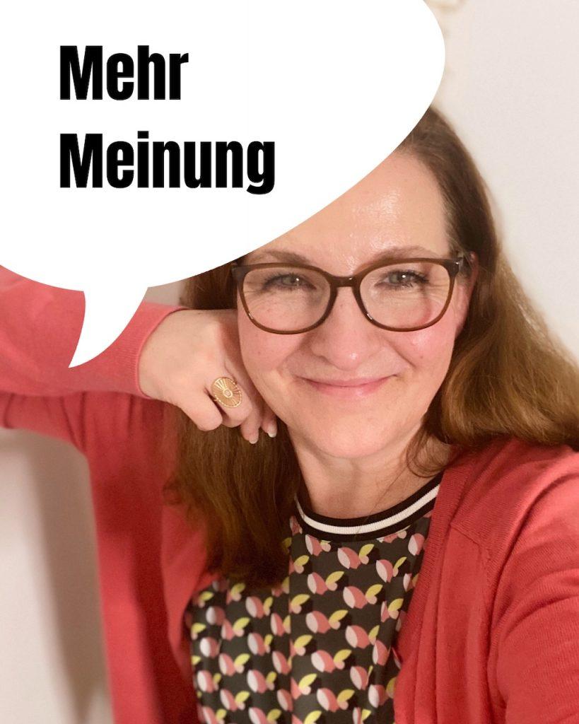 Mehr Meinung. Kolumnen und mehr mit Katrin Rembold, Journalistin