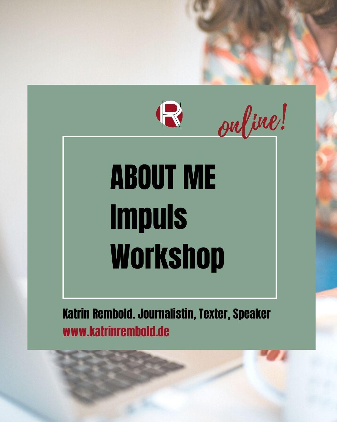 About me Impuls Workshop Texten