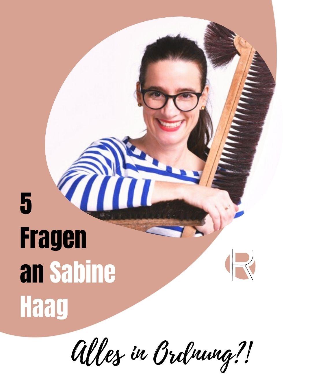 5 Fragen an Sabine Haag: Alles in Ordnung?